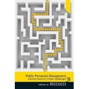 Public Personnel Management by Norma M. Riccucci
