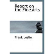 Report on the Fine Arts by Mrs Frank Leslie