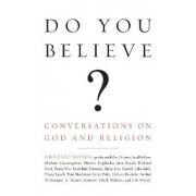 Do You Believe? by Antonio Monda