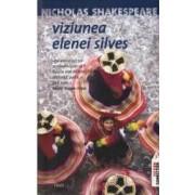 Viziunea Elenei Silves - Nicholas Shakespeare