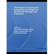The Impact of European Integration on Regional Structural Change and Cohesion by Christiane Krieger-Boden