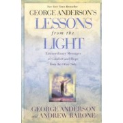 Lessons from the Light by George Anderson