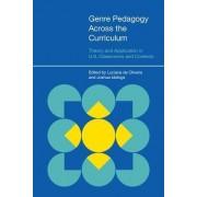 Genre Pedagogy across the Curriculum by Luciana C. De Oliveira