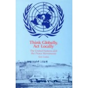 Think Globally, Act Locally by Ken Coates