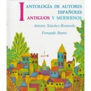 Antologia de Autores Espanoles by Antonio Sanchez-Romeraldo