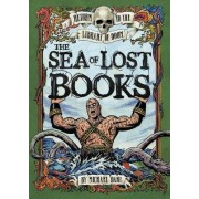 The Sea of Lost Books by Michael Dahl