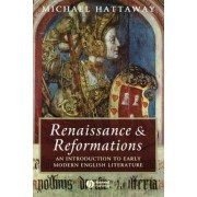 Renaissance and Reformations by Michael Hattaway