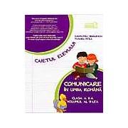 Comunicare in Limba Romana clasa a II-a volumul al II-lea. Caietul elevului