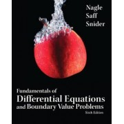 Fundamentals of Differential Equations and Boundary Value Problems by R. Kent Nagle