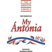 New Essays on My Antonia by Sharon O'Brien