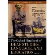 The Oxford Handbook of Deaf Studies, Language, and Education, Vol. 2 by Marc Marschark