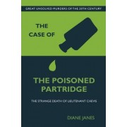 The Case of the Poisoned Partridge by Diane Janes