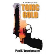 Toxic Gold