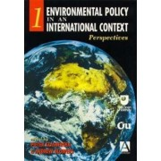 Environmental Policy in an International Context: Volume 1 by Pieter Glasbergen