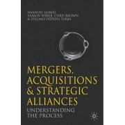 Mergers, Acquisitions and Strategic Alliances by Emanuel Gomes