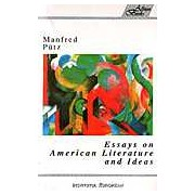 Essays on American Literature and Idea (Eseuri americane)