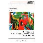 Essays on American Literature and Idea (Eseuri americane)
