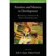 Emotion in Memory and Development by Jodi Quas