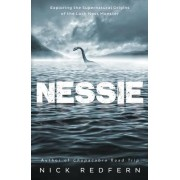 Nessie: Exploring the Supernatural Origins of the Loch Ness Monster