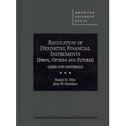 Regulation of Derivative Financial Instruments by Ronald H. Filler