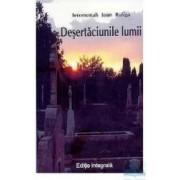 Desertaciunile lumii - Editie Completa - Ioan Buliga