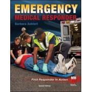 Emergency Medical Responder: First Responder in Action by Barbara Aehlert