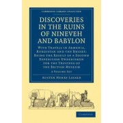 Discoveries in the Ruins of Nineveh and Babylon 2 Volume Paperback Set by Austen Henry Layard