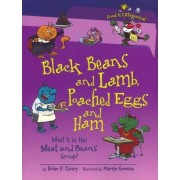 Black Beans and Lamb, Poached Eggs and Ham by Brian P Cleary