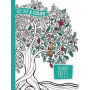 Keep Calm and Color -- Tranquil Trees Coloring Book by Marica Zottino