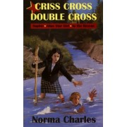 Criss Cross Double Cross by Norma Charles
