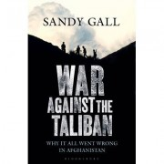 War Against the Taliban by Sandy Gall