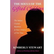 The Souls of the Gifted Children