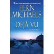 Deja Vu by Fern Michaels