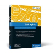 SAP Hybris: Commerce, Marketing, Sales, Service, and Billing with SAP