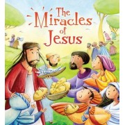 My First Bible Stories New Testament: the Miracles of Jesus by Katherine Sully