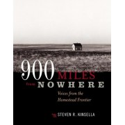 900 Miles from Nowhere by Steven R. Kinsella