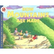 How Mountains are Made by Kathleen Weidner Zoehfeld