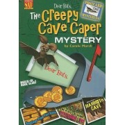 Dear Bats: The Creepy Cave Caper Mystery by Carole Marsh