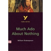 Much Ado About Nothing: York Notes for GCSE by Sarah Rowbotham