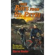 The Boys from St. Petri by Bjarne B Reuter