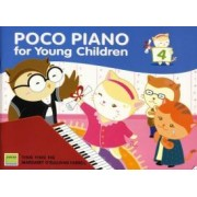 Poco Piano for Young Children Book Four by Ying Ying Ng