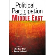 Political Participation in the Middle East by Ellen Lust-Okar