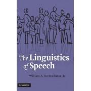 The Linguistics of Speech by Jr. William A. Kretzschmar