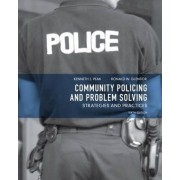 Community Policing and Problem Solving by Ken Peak