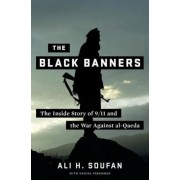 The Black Banners: The Inside Story of 9/11 and the War Against Al-Qaeda, Hardcover