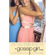 Gossip Girl #11: Don't You Forget About Me by Cecily von Ziegesar