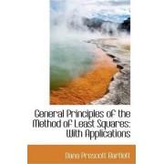 General Principles of the Method of Least Squares by Dana Prescott Bartlett