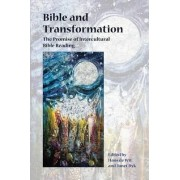 Bible and Transformation by Dr Hans de Wit