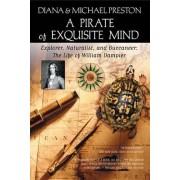 A Pirate of Exquisite Mind by Diana Preston