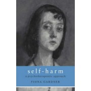 Self-Harm by Fiona Gardner
